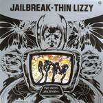THIN LIZZY - JAILBREAK  (Vinyl LP).