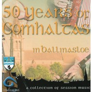 50 YEARS OF COMHALTAS IN BALLINASLOE (CD).