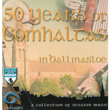 50 YEARS OF COMHALTAS IN BALLINASLOE (CD)