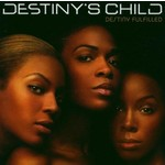 DESTINY'S CHILD - DESTINY FULFILLED (CD)...