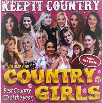 COUNTRY GIRLS - KEEP IT COUNTRY VOLUME 1 (CD)