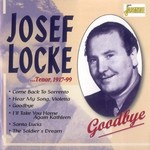 JOSEF LOCKE - TENOR 1917-1999 - GOODBYE (CD)...