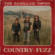 THE CADILLAC THREE - COUNTRY FUZZ (CD).
