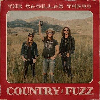 THE CADILLAC THREE - COUNTRY FUZZ (CD)