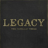 THE CADILLAC THREE - LEGACY (CD).