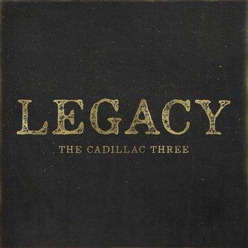 THE CADILLAC THREE - LEGACY (CD)
