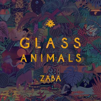 GLASS ANIMALS -  ZABA (CD)