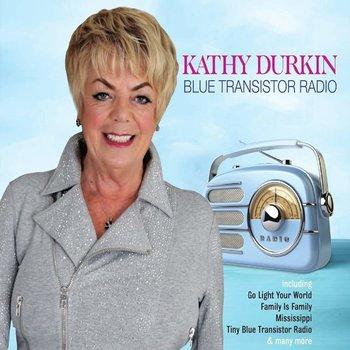 KATHY DURKIN - BLUE TRANSISTOR RADIO (CD)