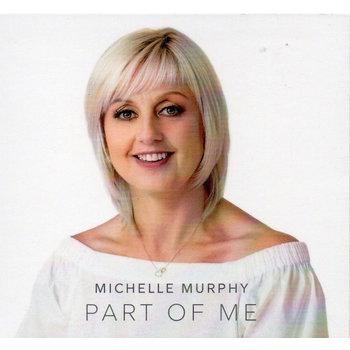 MICHELLE MURPHY - PART OF ME (CD)