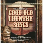 THE BEST OF GOOD OLD COUNTRY SONGS - VARIOUS ARTISTS (CD)...