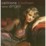 CAITRIONA O'SULLIVAN - FALLEN ANGEL (CD)...