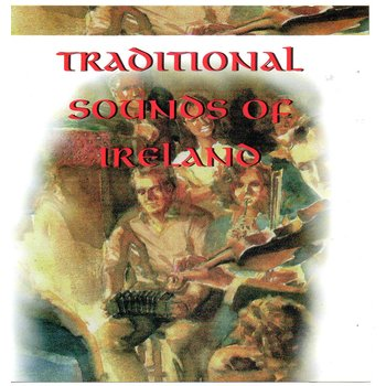 TRADITIONAL SOUNDS OF IRELAND (CD)