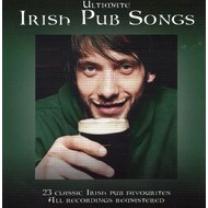 ULTIMATE IRISH PUB SONGS - VARIOUS ARTISTS (CD)...