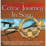 A CELTIC JOURNEY IN SONG - VARIOUS ARTISTS (CD)...