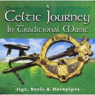 A CELTIC JOURNEY IN TRADITIONAL MUSIC - VARIOUS ARTISTS (CD)...