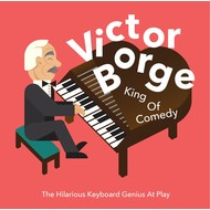 VICTOR BORGE - KING OF COMEDY (CD)...