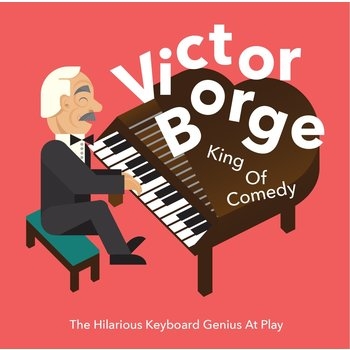 VICTOR BORGE - KING OF COMEDY (CD)