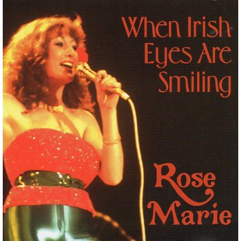 ROSE MARIE - WHEN IRISH EYES ARE SMILING (CD)