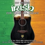 THE GREATEST IRISH PUB SONGS AND BALLADS - VARIOUS ARTISTS (CD)...