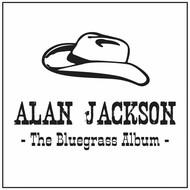 ALAN JACKSON - THE BLUEGRASS ALBUM (CD)...