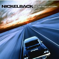 NICKELBACK - ALL THE RIGHT REASONS (CD).