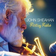 JOHN SHEAHAN - FLIRTING FIDDLES (CD)...
