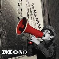 THE MAVERICKS - MONO (CD)...