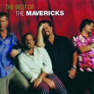 THE MAVERICKS - THE BEST OF THE MAVERICKS (CD)...