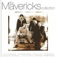 THE MAVERICKS - THE COLLECTION (CD)...