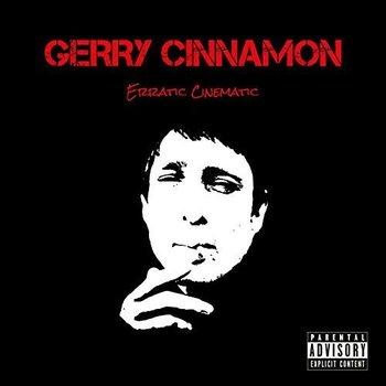 GERRY CINNAMON - ERRATIC CINEMATIC (Vinyl LP)