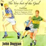 JOHN DUGGAN - VERY BEST OF THE GAEL (CD)...