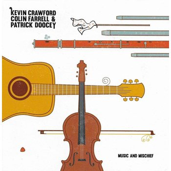 KEVIN CRAWFORD, COLIN FARRELL & PATRICK DOOCEY - MUSIC AND MISCHIEF (CD)