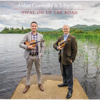 AIDAN CONNOLLY & JOHN DALY - AWAY ON UP THE ROAD (CD)