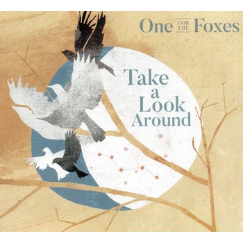 ONE FOR THE FOXES - TAKE A LOOK AROUND (CD)