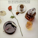 BILL WITHERS - BILL WITHERS GREATEST HITS(CD).