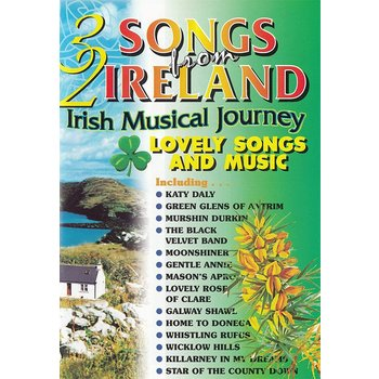 32 SONGS FROM IRELAND LOVELY SONGS AND MUSIC (DVD)
