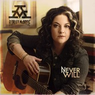 ASHLEY MCBRYDE - NEVER WILL (CD).