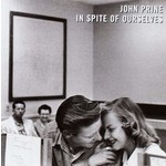 JOHN PRINE - IN SPITE OF OURSELVES (CD)...