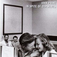 JOHN PRINE - IN SPITE OF OURSELVES (CD)...