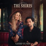 THE SHIRES - GOOD YEARS (Vinyl LP).