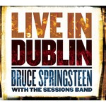 BRUCE SPRINGSTEEN WITH THE SESSIONS BAND - LIVE IN DUBLIN (Vinyl LP).