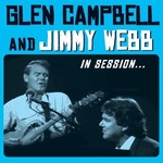 GLEN CAMPBELL & JIMMY WEBB - IN SESSION (CD / DVD).