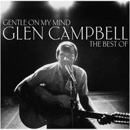 GLEN CAMPELL - GENTLE ON MY MIND, THE BEST OF GLEN CAMPBELL (Vinyl LP).