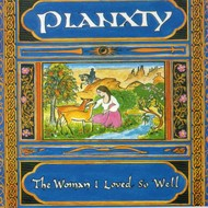 PLANXTY - THE WOMAN I LOVED SO WELL (Vinyl LP).