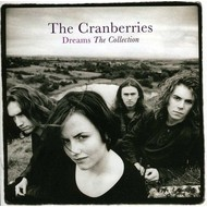 THE CRANBERRIES - DREAMS THE COLLECTION (Vinyl LP).