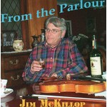 JIM MCKILLOP - FROM THE PARLOUR (CD)...