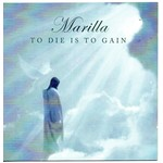 MARILLA NESS - TO DIE IS TO GAIN (CD)...