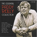 PADDY REILLY - THE ESSENTIAL PADDY REILLY COLLECTION (2 CD)...