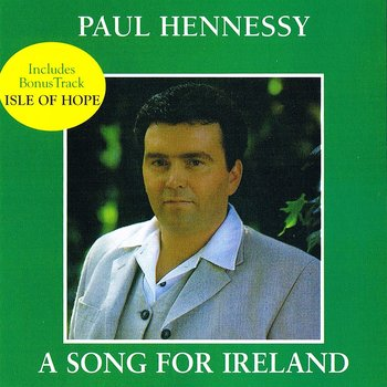 PAUL HENNESSY - A SONG FOR IRELAND (CD)