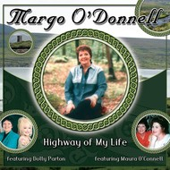 MARGO O'DONNELL - HIGHWAY OF MY LIFE (CD).